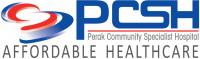 PERAK COMMUNITY SPECIALIST HOSPITAL